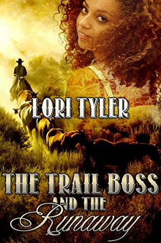 Review The Trail Boss & The Runaway, Lori Tyler